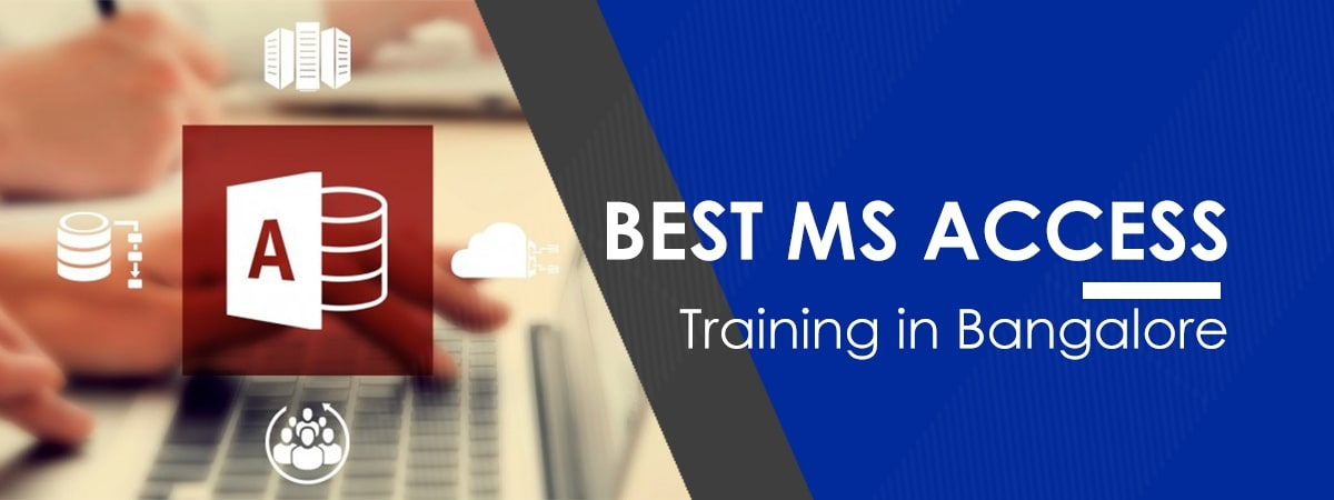 MS Access Training in Marathahalli - Bangalore | Best MS